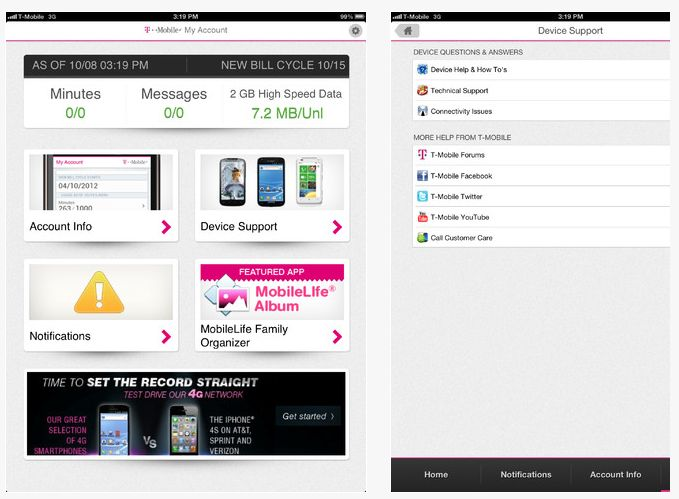 Manage your account without lifting a finger just a thumb. Download the T-Mobile app and simplify your life. We allow you to get answers to your questions in a way that is convenient for you, at a time that works for your schedule.